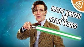 Why Is Lucasfilm Covering Up Matt Smith's Secret Star Wars Role? (Nerdist News w/ Jessica Chobot)