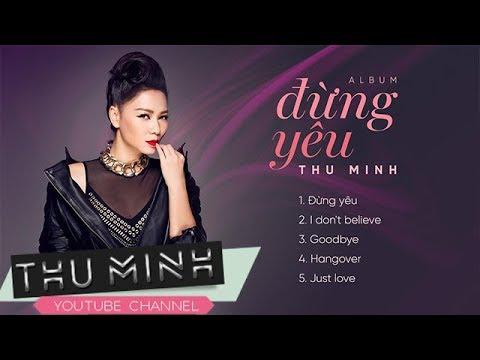 Album Đừng Yêu - Thu Minh