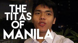 THE TITAS OF MANILA (Manila, Philippines Vlog #14)