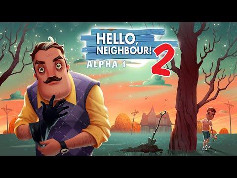 ЧТО Ж, ПРИВЕТ СОСЕД, ОПЯТЬ! | Hello Neighbor 2 Alpha 1 #2