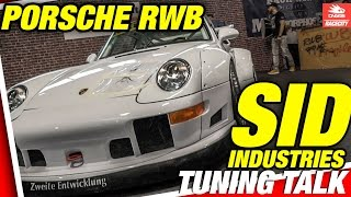 SID / Sidney Industries / Sidney Hoffmann / RWB Porsche / AKira Nakai TuningTalk Racecity
