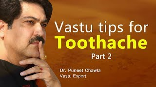 How to Instantly Stop a Toothache at Home Remedy? (Part 1) | Vastu Tips  to Get Relief