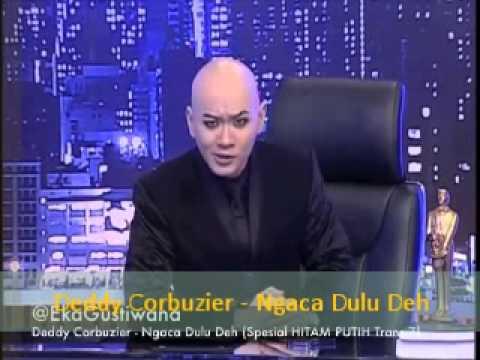 Deddy Corbuzier - Ngaca Dulu Deh