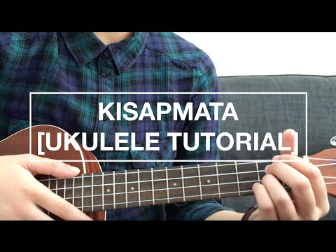 Kisapmata - Rivermaya (EASY Ukulele Tutorial)