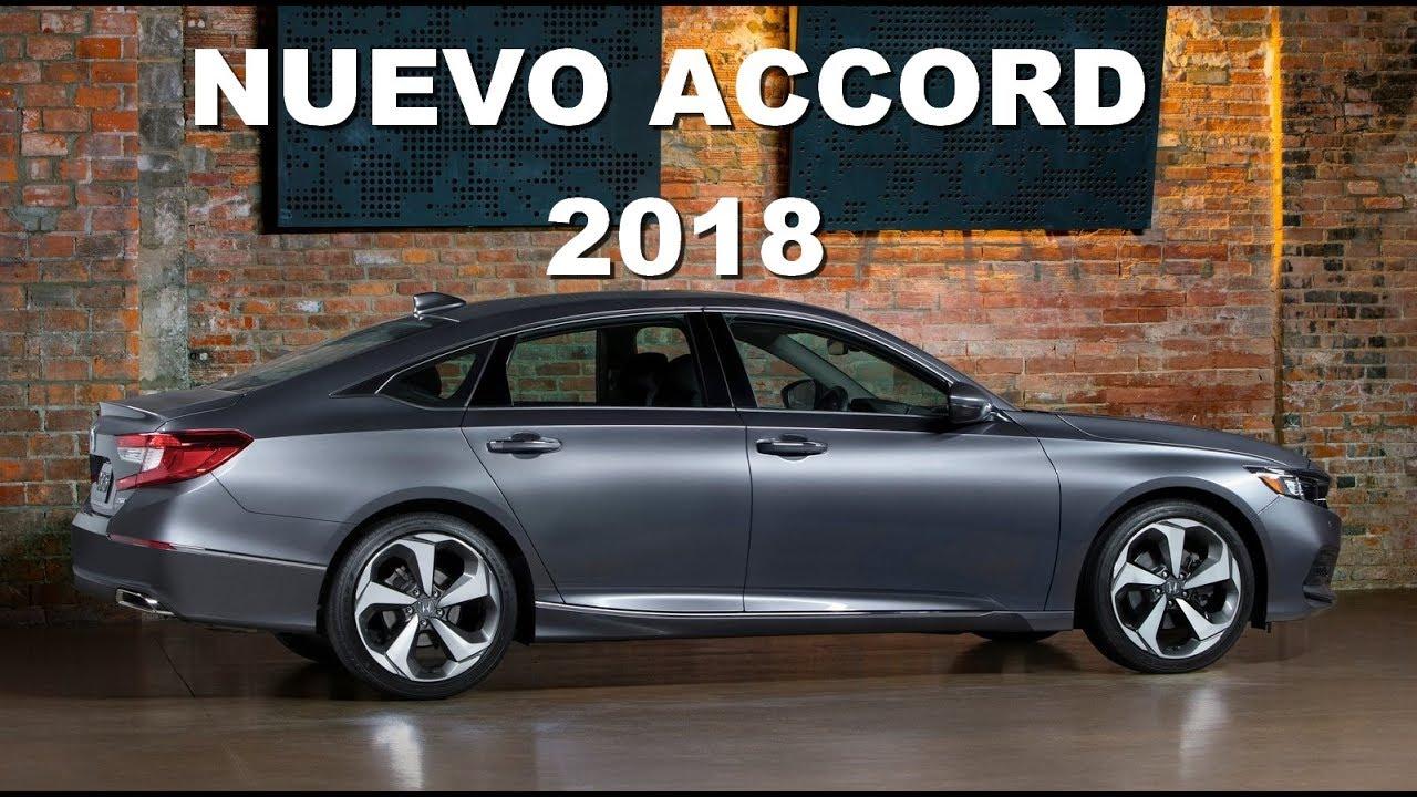 NUEVO HONDA ACCORD 2018 MEXICO - YouTube