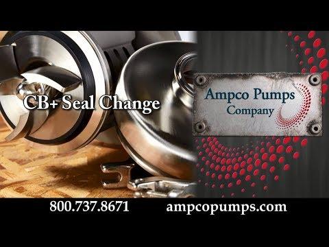 Ampco Pumps CB+ Seal Change