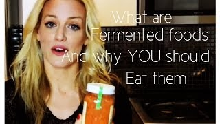 WEIGHT LOSS TIPS:  Fermented foods and why you should eat them (diet, fitness, weightloss, health)