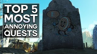 Fallout 4 - Top 5 Most Annoying Quests