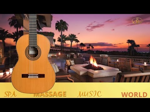 SPANISH GUITAR  NIGHTS CHILLOUT LATIN  MUSIC BEST FOR  RELAXING  SPA WORK STUDY BACKGROUND MUSIC
