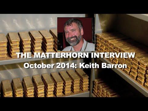 Keith Barron - I believe we've seen Peak Gold*