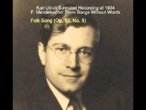 Karl Ulrich Schnabel Recording of 1934 Mendelssohn