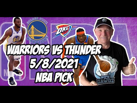 Golden State Warriors vs Oklahoma City Thunder 5/8/21 Free NBA Pick and Prediction NBA Betting Tips