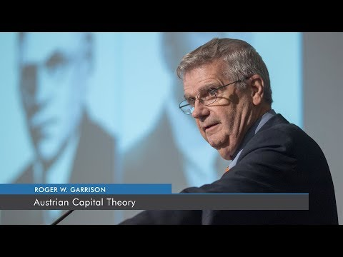 Austrian Capital Theory | Roger W. Garrison