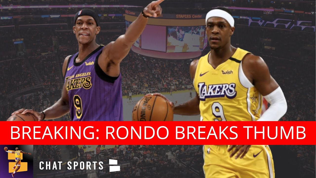 BREAKING: Rajon Rondo Breaks Thumb - Out 6-8 Weeks In Today's Lakers News
