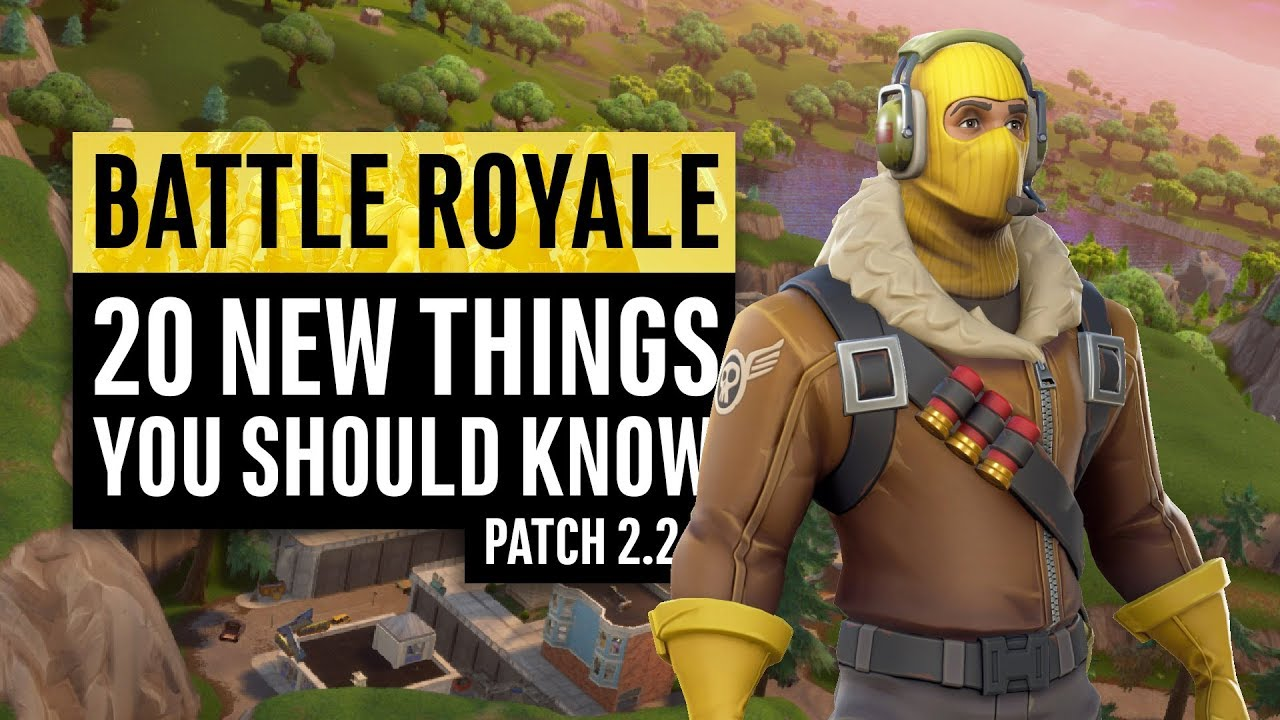 Fortnite Battle Royale | 20 New Things You Should Know ...