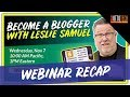 Become a Blogger - Webinar Recap