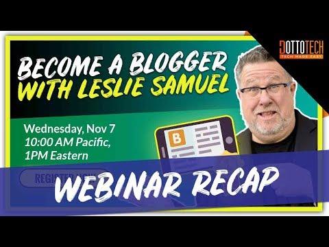 Become a Blogger - Webinar Recap