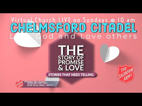 Sunday Online Worship Service From The Salvation Army Chelmsford Corps Week 47 - 14 02 2021