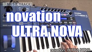 Novation ULTRA NOVA Demo&Review [English Captions]