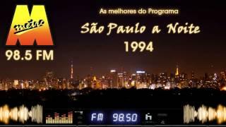 rdio metropolitana 98 5 fm programa so paulo a noite 1994