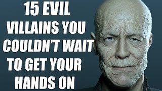 15 Most Evil Video Game Villains YOU Couldn