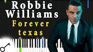 Robbie Williams - Forever texas [Piano Tutorial] Synthesia | passkeypiano