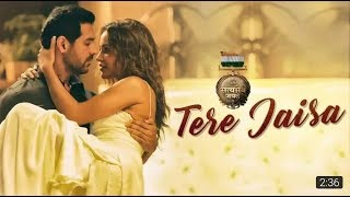 Tere jaisa video Song |!! SATYAMEVA JAYATE |!! Arko |!! Tulsi Kumar !!| John Abraham |! Aisha Sharma
