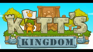 Kitt's Kingdom Full Walkthrough