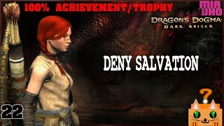 Deny Salvation - Walkthrough Dragons Dogma Dark Arisen - 22
