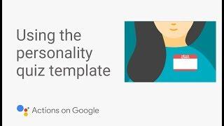 Bauen Sie eine Persönlichkeit Quiz für den Google Assistant Ohne Code - Template-Tutorial #3