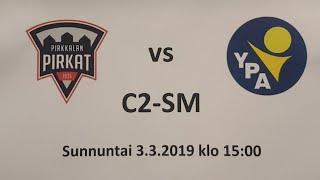 C2-SM Pirkat - YPA 1. erä 3.3.2019