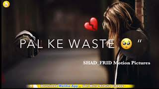 Tum Jo Mile Pal Do Pal Ke Waste   Heart Touching   New Lyrics Video   YouTube