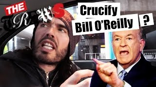 Good Friday - Should We Crucify Bill O'Reilly? | Russell Brand The Trews (E291)