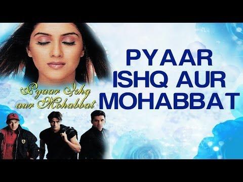 Pyaar Ishq Aur Mohabbat - Pyaar Ishq Aur Mohabbat | Arjun & Kirti
