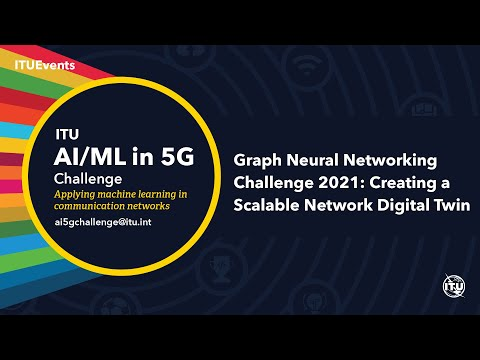 Graph Neural Networking Challenge: Creating a Scalable Network Digital Twin | AI/ML IN 5G CHALLENGE