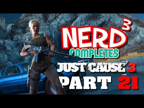 Nerd³ Completes... Just Cause 3 - 21 - The Immortal Tank