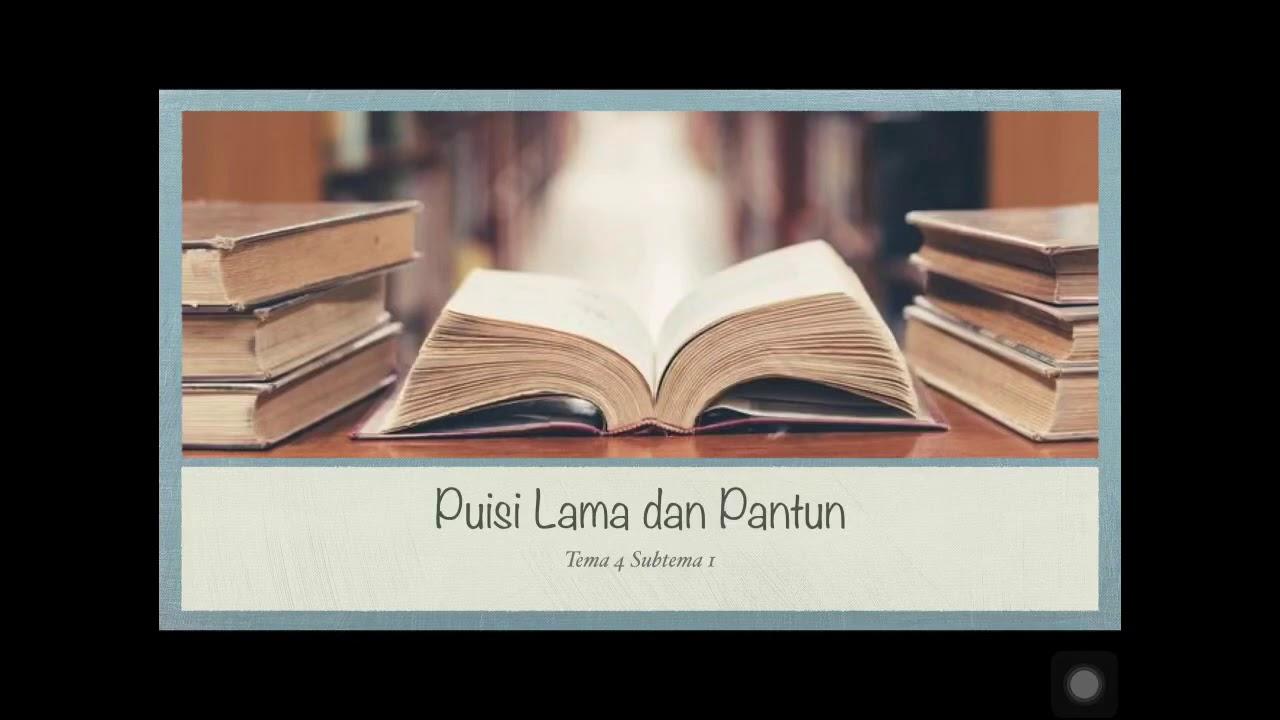 PUISI LAMA DAN PANTUN    KELAS 5 TEMA 4 SUBTEMA 1 - YouTube