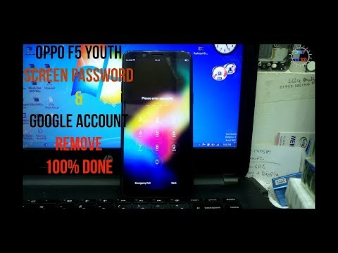 oppo f5 youth remove screen lock & frp lock 100% done - GSM