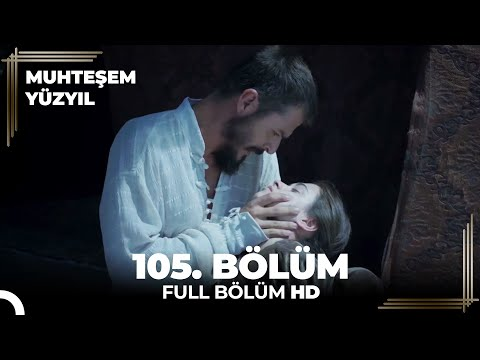 Muhteşem Yüzyıl - 105. Bölüm  (HD)
