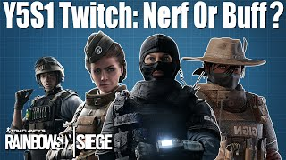 Twitch Nerf or Buff? - Rainbow Six Siege