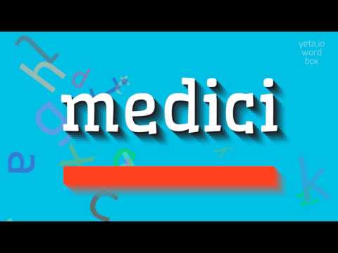 """How To Say """"medici""""! (High Quality Voices)"""