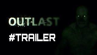 OUTLAST trailer ita