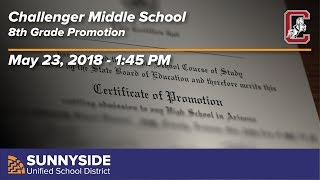 Challenger Middle School - 8th Grade Promotion - 2018