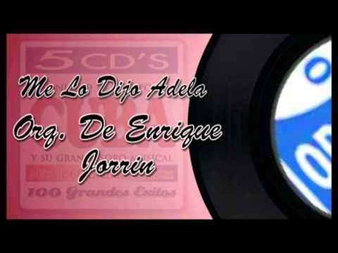 Me Lo Dijo Adela-Orquesta De Enrique Jorrin
