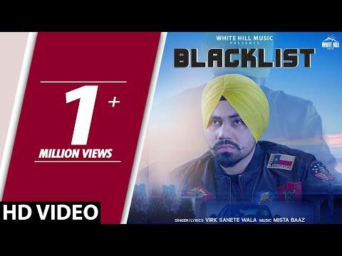 Blacklist (Full Song) Virk Sanete Wala | Sukh Sanghera | New Song 2018 | White Hill Music