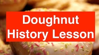 The History of Doughnuts!