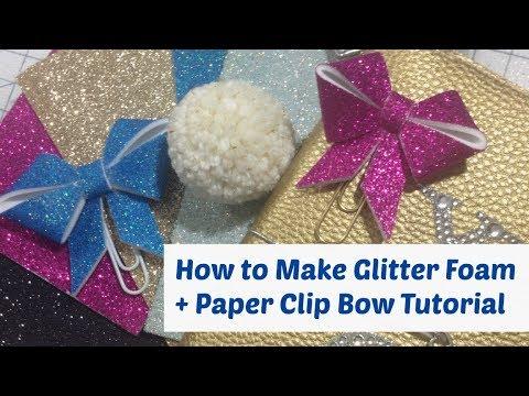 make glitter foam sheets
