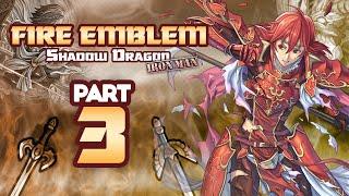 Part 3: Fire Emblem Shadow Dragon H5, Ironman Stream