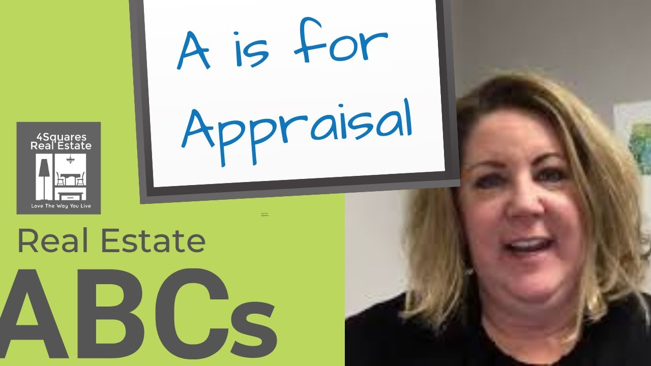 Real Estate ABCs | A is for Appraisal