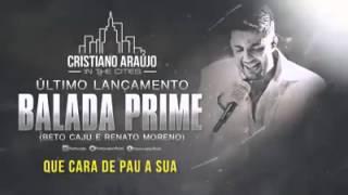 Balada Prime - Cristiano Araújo